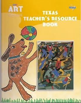 Unknown Binding Texas Teacher's Resource Book, Level 1 (SRA ART Connections) Book