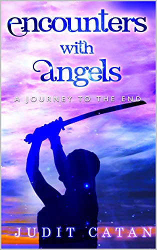 Encounter with Angels: A Journey to the End (English Edition) eBook: Catan, Judit: Amazon.es: Tienda Kindle