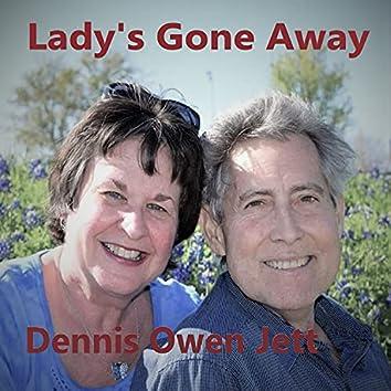 Lady's Gone Away
