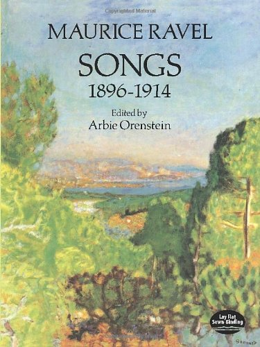 Songs 1896-1914 for Voice and Piano A Cura Di A. Orenstein
