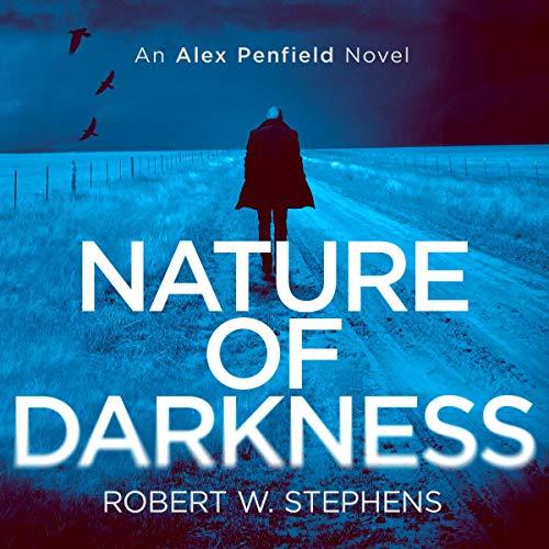 『Nature of Darkness: An Alex Penfield Novel』のカバーアート