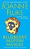 Blueberry Muffin Murder (A Hannah Swensen Mystery)