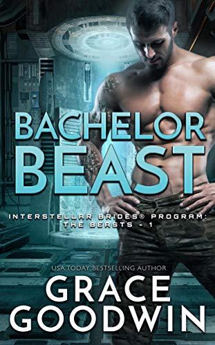 Bachelor Beast (Interstellar Brides® Program: The Beasts Book 1)