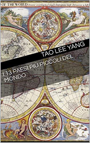 I 13 PAESI PIÙ PICCOLI DEL MONDO (Italian Edition)