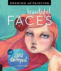 Drawing & Painting BEAUTIFUL FACES by Jane Davenport