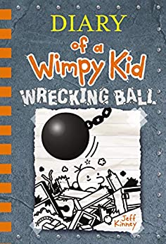 Wrecking Ball (Diary of a Wimpy Kid Book 14) by [Jeff Kinney]