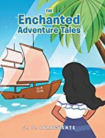 The Enchanted Adventure Tales