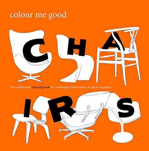 Elliott, M: Colour Me Good: Chairs