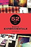 Photo expérimentale - 52 défis