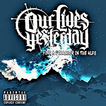 Find a Stranger in the Alps [Explicit]