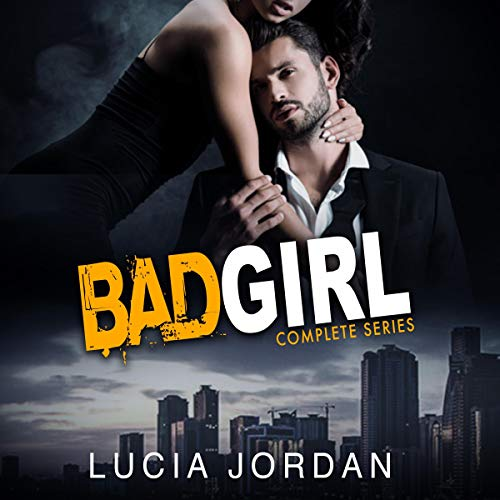 Bad Girl (Best Friend Romance) Complete Series cover art