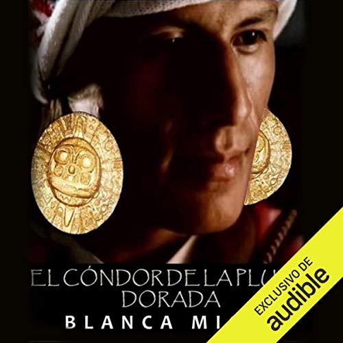 El cóndor de la pluma dorada [The Golden Condor Feather] audiobook cover art