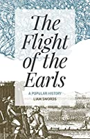 The Flight of the Earls: A Popular History