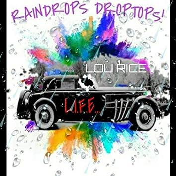 Raindrops Droptops!