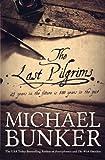 The Last Pilgrims (Volume 1)