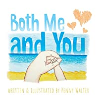 Both Me and You