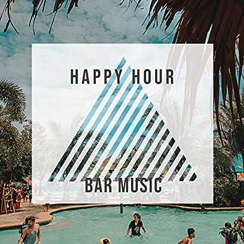 Happy Hour Bar Music