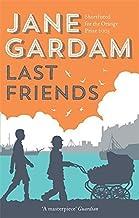 Last Friends (Old Filth Trilogy 3) by Jane Gardam (2014-02-18)