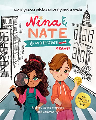 Nina & Nate go on a Treasure Grant: A story about empathy and community : Teach kids empathy, kindness, and good citizenship (English Edition)