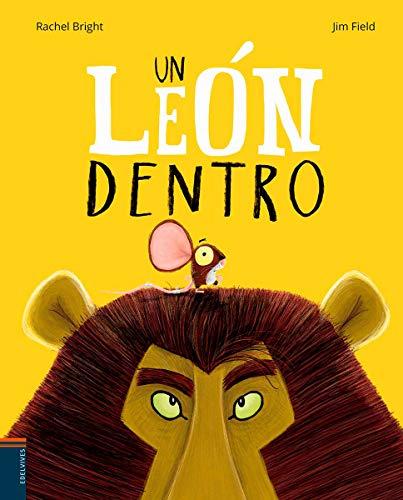 Un león dentro (Álbumes ilustrados)