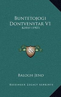 Buntetojogi Dontvenytar V1: Kotet (1907)