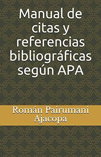Manual de citas y referencias bibliográficas según  APA
