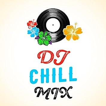 DJ Chill Mix
