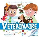 Le vétérinaire (Ma baby encyclopédie)