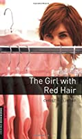 The Girl with Red Hair (Oxford Bookworms Library)