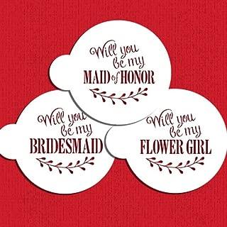 Will You Be My Bridesmaid? Cookie Stencil C994 by Designer Stencils