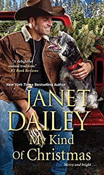 My Kind of Christmas (The Christmas Tree Ranch Book 1) by [Janet Dailey]