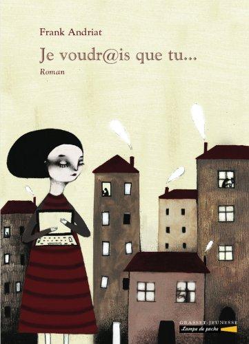 Je voudrais que tu.... (Lampe de Poche) (French Edition)