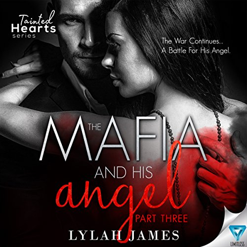 The Mafia and His Angel, Book 3 audiobook cover art