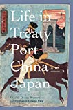 Life in Treaty Port China and Japan - Donna Brunero