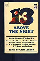 13 Above the Night 1400087414 Book Cover