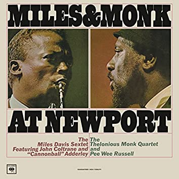 Miles and Monk at Newport (Mono Version) (Live)