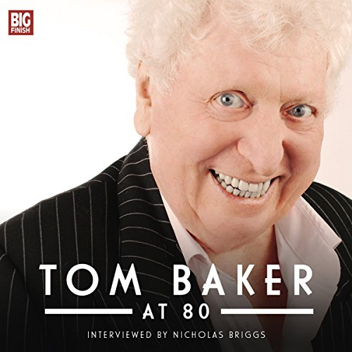 Tom Baker at 80 audiobook cover art