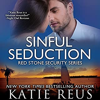Sinful Seduction     Red Stone Security Series, Book 8              By:                                                                                                                                 Katie Reus                               Narrated by:                                                                                                                                 Sophie Eastlake                      Length: 3 hrs and 40 mins     6 ratings     Overall 4.5