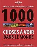 1000 choses à voir dans le monde - Lonely Planet - 22/09/2011