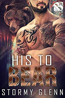 His to Bear [Bear Essentials] (Siren Publishing The Stormy Glenn ManLove Collection) by [Stormy Glenn]