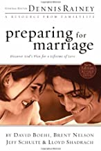 Preparing for Marriage: Discover God s Plan for a Lifetime of Love