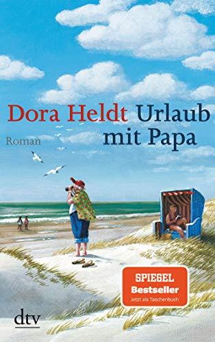 Urlaub mit Papa: Roman