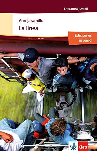La línea (span.): Schulausgabe für das Niveau B1+. Spanischer Originaltext mit Annotationen (Literatura juvenil)