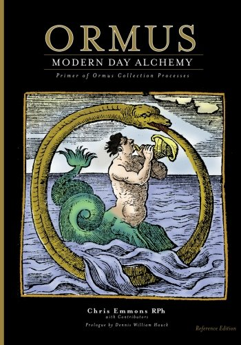 Ormus Modern Day Alchemy: Primer of Ormus Collection Processes Reference Edition