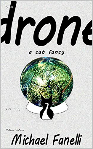 Drone: A Cat Fancy (English Edition)