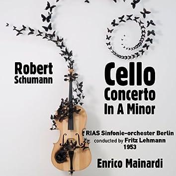 Robert Schumann: Cello Concerto In A Minor, Op. 129 (1953)