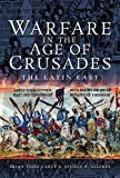 Warfare in the Age of Crusades: The Latin East
