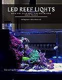 LED REEF LIQHTS: Best LED Lighting for Saltwater Reef Tanks