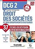 DCG 2 Droit des sociétés et des groupements d'affaires - Fiches de révision - 2021 - Réforme Expertise comptable (2020-2021)
