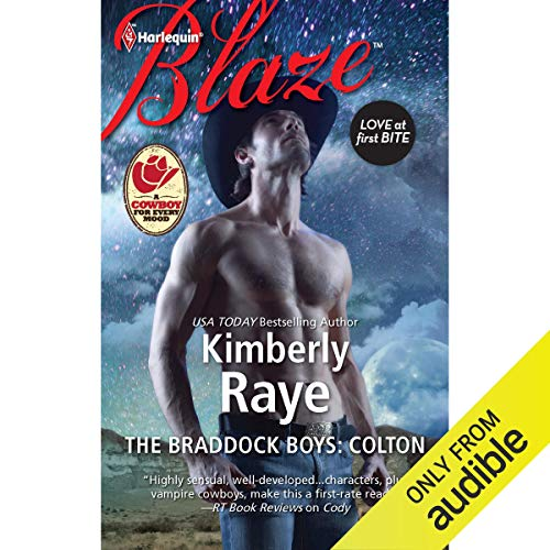 The Braddock Boys: Colton Audiobook By Kimberly Raye cover art